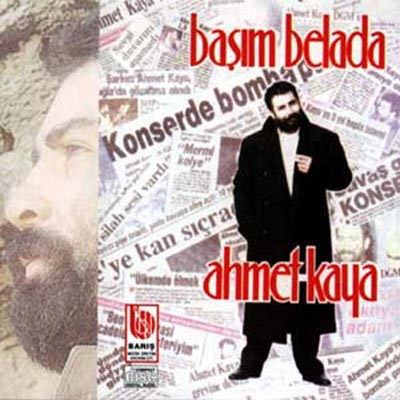 Ahmet Kaya 1991 Basim Belada